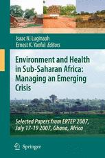Environment and Health in Sub-Saharan Africa: Managing an Emerging Crisis
