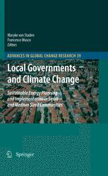 Local Governments and Climate Change : Sustainable Energy Planning and Implementation in Small and Medium Sized Communities