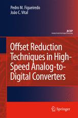 Offset Reduction Techniques in Highspeed Analog-To-Digital Converters
