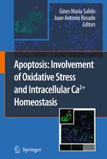 Apoptosis: Involvement of Oxidative Stress and Intracellular Ca2+ Homeostasi