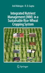 Integrated Nutrient Management (INM) in a Sustainable Rice—Wheat Cropping System