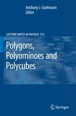Polygons, Polyominoes and Polycubes