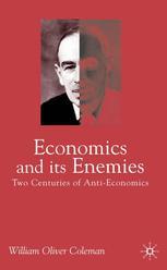 Economics and Its Enemies