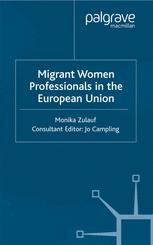 Migrant Women Professionals in the European Union