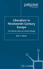 Liberalism in Nineteenth-Century Europe