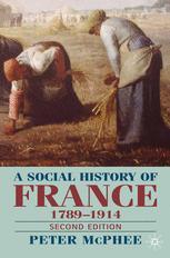 A Social History of France 1789–1914