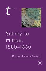 Sidney to Milton, 1580-1660