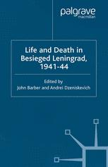 Life and Death in Besieged Leningrad, 1941–44
