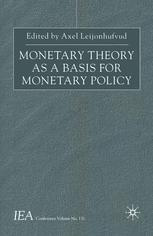 Monetary Theory as a Basis for Monetary Policy