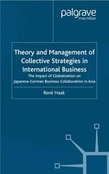 Theory and Management of Collective Strategies in International Business