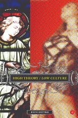 High Theory/Low Culture