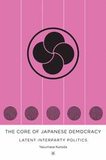 The Core of Japanese Democracy
