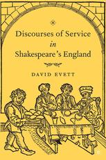 Discourses of Service in Shakespeare's England