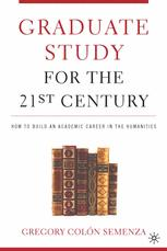 Graduate Study for the Twenty-First Century