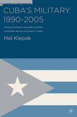 Cuba's Military 1990–2005