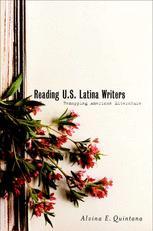 Reading U.S. Latina Writers