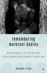 Remembering Maternal Bodies