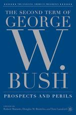 The Second Term of George W. Bush: Prospects and Perils