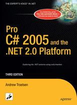 Pro C# 2005 and the .NET 2.0 Platform