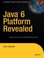Java™ 6 Platform Revealed