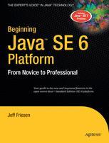 Beginning Java™ SE 6 Platform