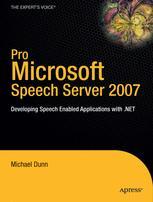 Pro Microsoft Speech Server 2007