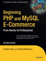 Beginning PHP and MySQL E-Commerce