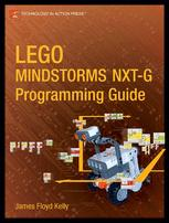 LEGO® MINDSTORMS® NXT-G Programming Guide