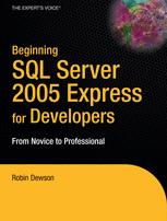 Beginning SQL Server 2005 Express for Developers