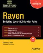 Raven: Scripting Java™ Builds with Ruby