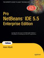 Pro NetBeans™ IDE 5.5 Enterprise Edition