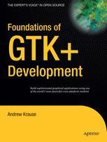 Foundations of GTK+ Development