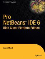 Pro NetBeans™ IDE 6 Rich Client Platform Edition