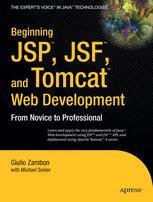 Beginning JSP, JSF, and Tomcat Web Development