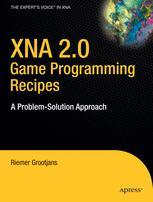 XNA 2.0 Game Programming Recipes