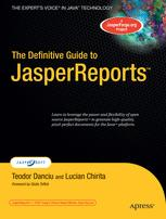 The Definitive Guide to JasperReports™