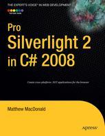 Pro Silverlight 2 in C# 2008