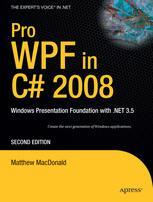 Pro WPF in C# 2008