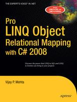 Pro LINQ Object Relational Mapping with C# 2008