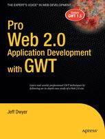 Pro Web 2.0 Application Development with GWT