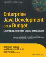 Enterprise Java Development on a Budget: Leveraging Java Open Source Technologies