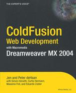 ColdFusion Web Development with Macromedia Dreamweaver MX 2004