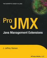Pro JMX: Java Management Extensions