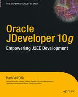 Oracle JDeveloper 10g: Empowering J2EE Development