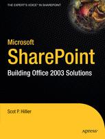 Microsoft SharePoint: Building Office 2003 Solutions