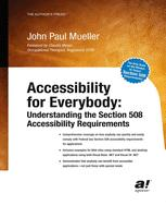 Accessibility for Everyone: Understanding the Section 508 Accessibility Requirements