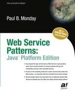 Web Services Patterns: Java™ Platform Edition