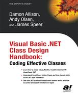 Visual Basic .NET Class Design Handbook: Coding Effective Classes