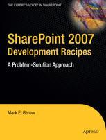 SharePoint 2007 Development Recipes