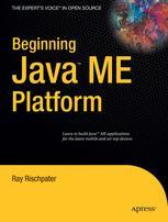Beginning Java™ ME Platform